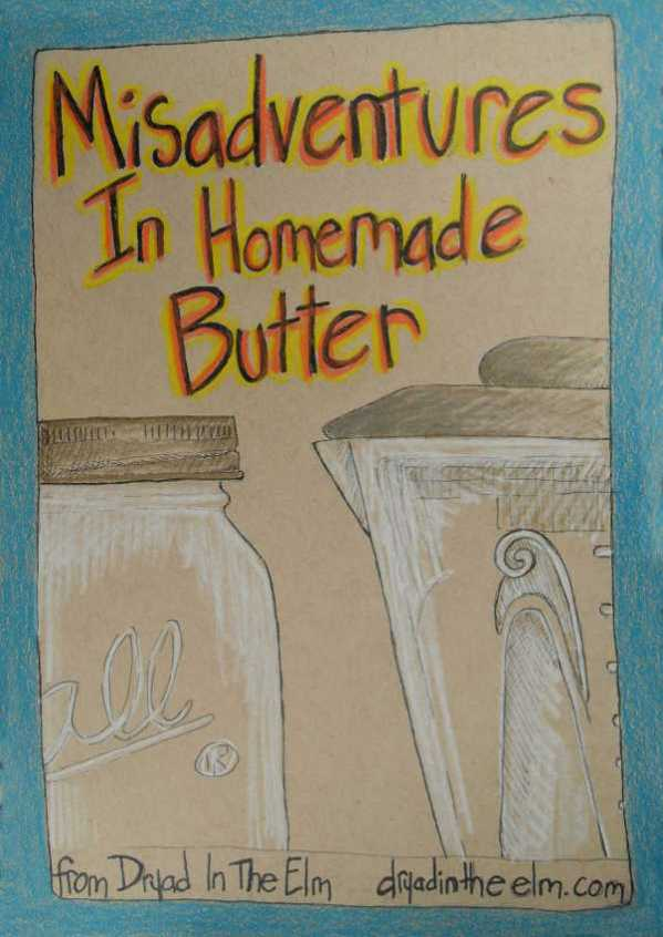 How to make butter with a mason jar or blender, including homemade cultured butter or culinary and healing herbal butters for a butter bell, and how I did it wrong from Dryad In The Elm at dryadintheelm.com. This was a lot of fun and I loved it, the butter tastes great, and thankfully we all learn from our mistakes ;).